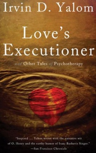 Love's Executioner and Other Tales of Psychoterapy