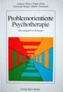 Problemorientierte psychotherapie. Ein integratives konzept