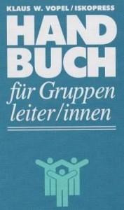 Handbuch fur Gruppenleiter/innen: Materialien fur Gruppenleiter