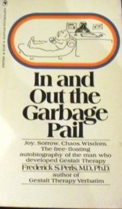 In and Out the Garbage Pail. Joy. Sadness. Chaos. Wisdom