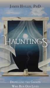 Hauntings. Dispelling the Ghosts Who Run Our Lives