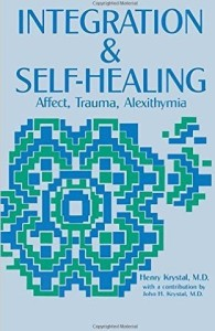 INTEGRATION AND SELF-HEALING. Affect — Trauma — Alexithymia