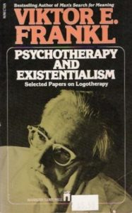 Psychotherapy and Existentialism: Selectad Papers on Logotherapy